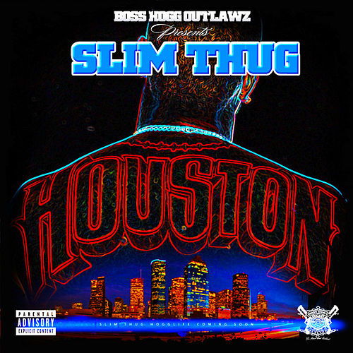 Houston by Slim Thug