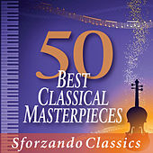 50 Best Classical Masterpieces by Various Artists