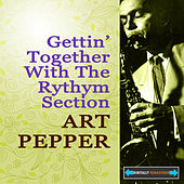 Gettin' Together With The Rhythm Section by Various Artists