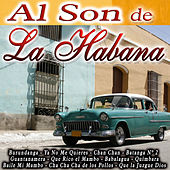 Al Son de la Habana by Various Artists