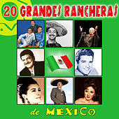 20 Grandes Rancheras de México by Various Artists