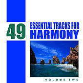 49 Essential Tracks for Harmony, Vol 2 by Studio Sunset