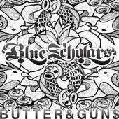 Butter&gun$ by Blue Scholars
