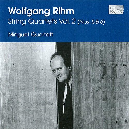 Rihm: String Quartets, Vol. 2 (Nos. 5 & 6) by Minguet Quartet