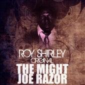 The Mighty Joe Razor by Roy Shirley
