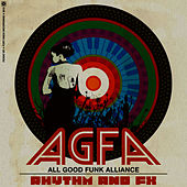 Rhythm & FX EP by All Good Funk Alliance