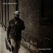 Spending Time by LeRoy Bell