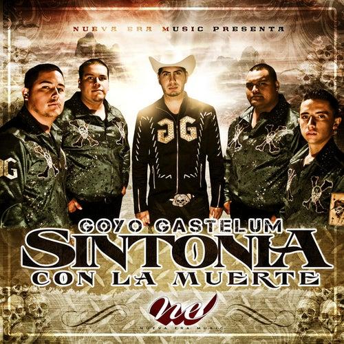 Sintonia Con La Muerte by Goyo Gastelum