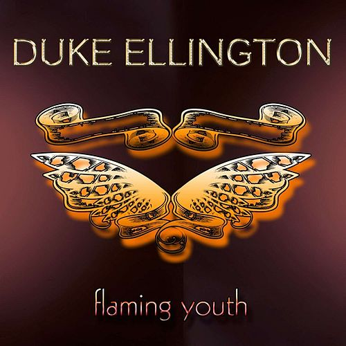 Flaming Youth by Duke Ellington