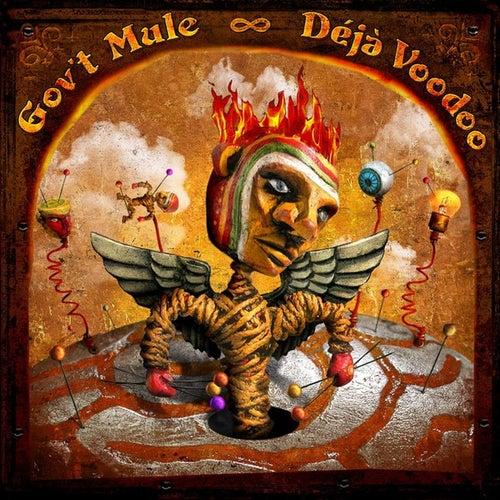 Déjà Voodoo by Gov't Mule