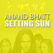 Setting Sun by Anand Bhatt