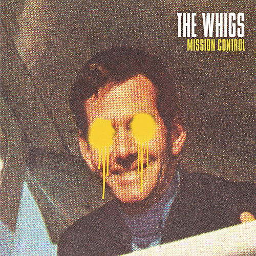 Mission Control by The Whigs