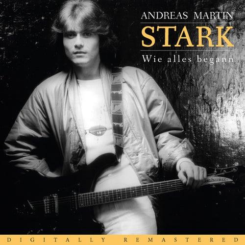 Stark by ANDREAS MARTIN