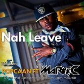 Nah Leave by Popcaan