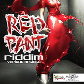 Red Paint Riddim by Various Artists