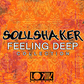Soulshaker - Feeling Deep Collection by Various Artists