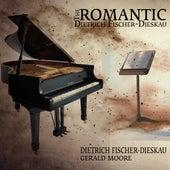 The Romantic Dietrich Fischer-Dieskau by Dietrich Fischer-Dieskau