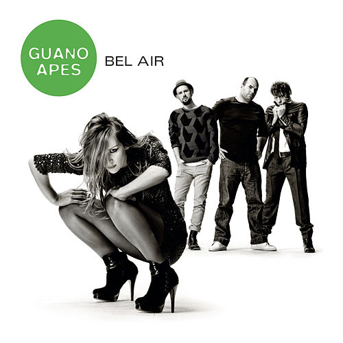 Bel Air by Guano Apes