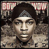 Wanted von Bow Wow