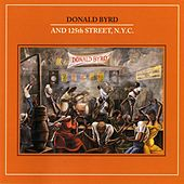 Donald Byrd And 125th Street, N.Y.C. by Donald Byrd