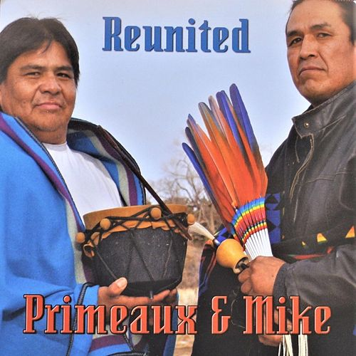 Reunited by Primeaux & Mike