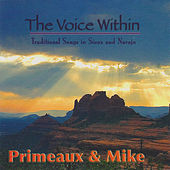 The Voice Within by Primeaux & Mike