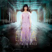 Steppin' On Water by Elisa
