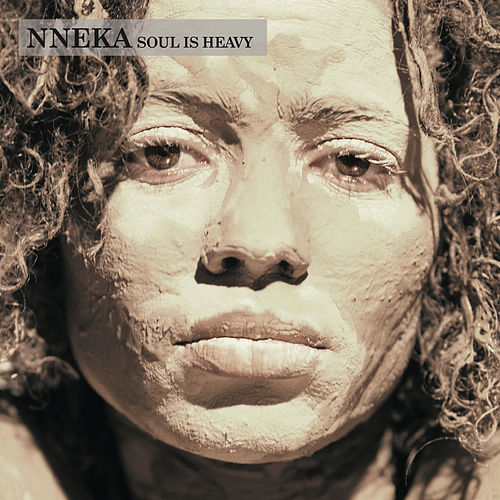 Soul Is Heavy by Nneka