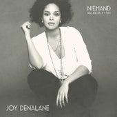 Niemand (Was wir nicht tun) von Joy Denalane
