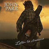 Letter To America by John Parr