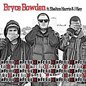Cloud 9 (feat. Shelton Harris & J-Key) - Single by Bryce Bowden