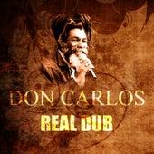 Real Dub by Don Carlos