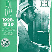 Hot Jazz: New York & Chicago, Original Jazz Recordings - 1928-1930 (Digitally Remastered) by Various Artists