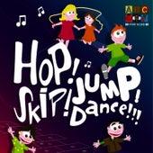 Hop! Skip! Jump! Dance! by Juice Music