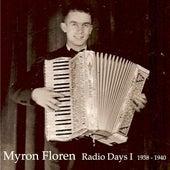 Radio Days I (1938-1940) by Myron Floren