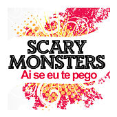 Ai Se Eu Te Pego by Scary Monsters