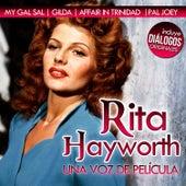 Rita Hayworth, una Voz de Película. Diálogos Originales by Rita Hayworth