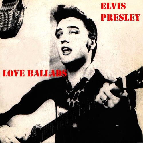 Love Ballads by Elvis Presley