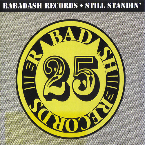 Rabadash Records: Still Standin' by Various Artists