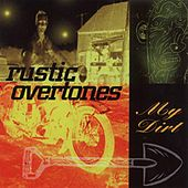 My Dirt by Rustic Overtones