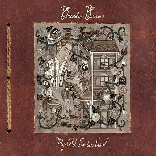 My Old, Familiar Friend by Brendan Benson