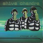 Change of Air von Shiva Chandra