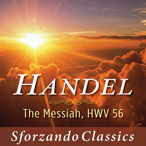 Handel: The Messiah, HWV 56 by London Philharmonic Orchestra