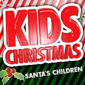 Kids Christmas - Santa's ChildrKidz Christmas - Santa's Children by Kids Christmas Music Players