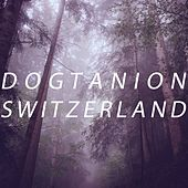 S W I T Z E R L A N D by Dogtanion