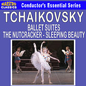 Tchaikovsky: Ballet Suites - The Nutcracker and Sleeping Beauty by Various Artists