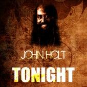 Tonight by John Holt
