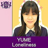 Loneliness by Yume