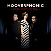 With Orchestra by Hooverphonic