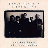 Scenes From The Southside by Bruce Hornsby